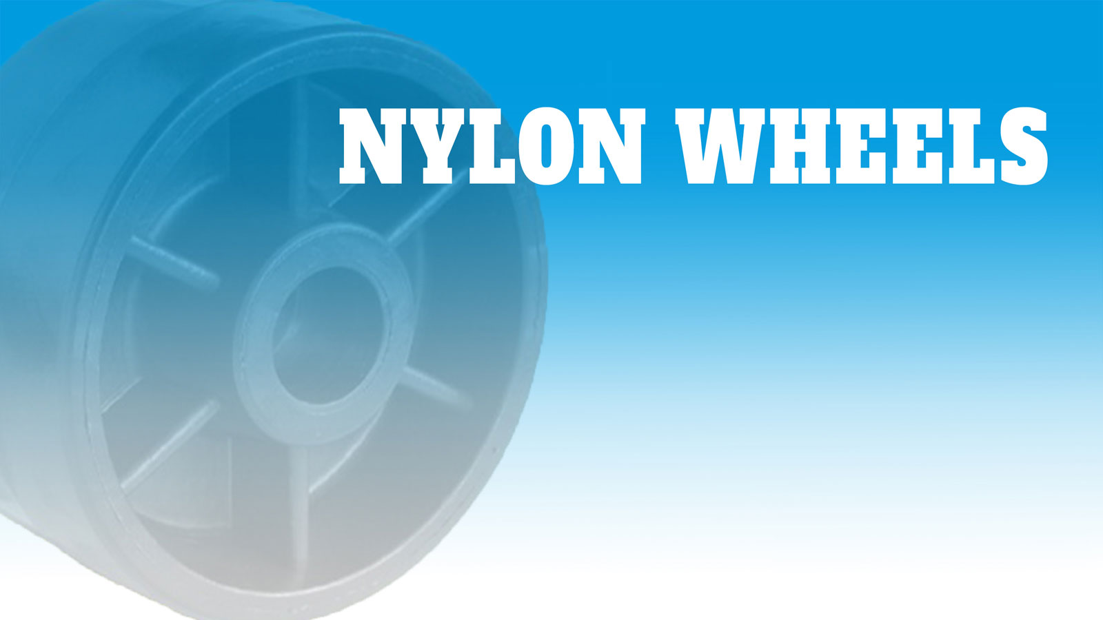 Wheels-Nylon
